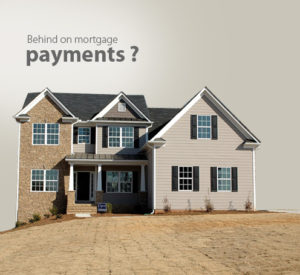 Behind on mortgage payments?